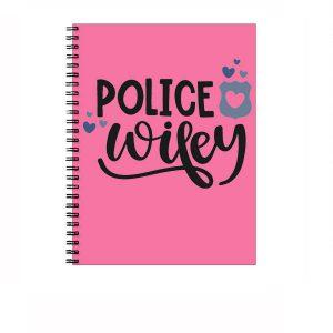 Police Wifey - Notebook
